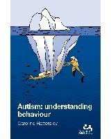 Autism understanding behaviour