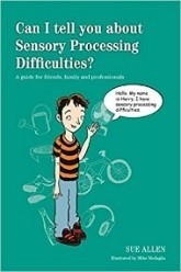 Can I tell you about Sensory Processing Difficulties